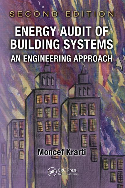 Energy Audit of Building Systems: An Engineering Approach