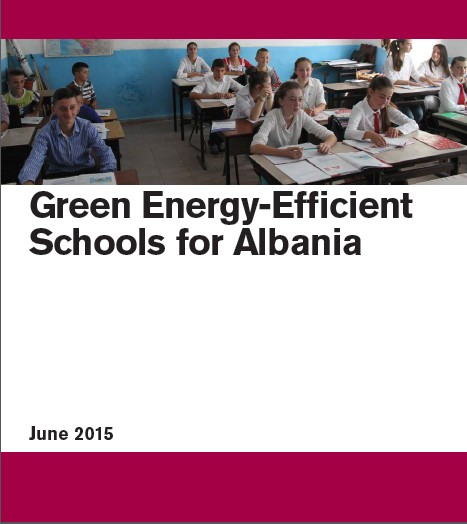 Green Energy Efficient Schools for Albania 2015-Case Study