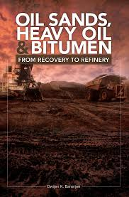 Oil sands, heavy oil, and bitumen : from recovery to refinery