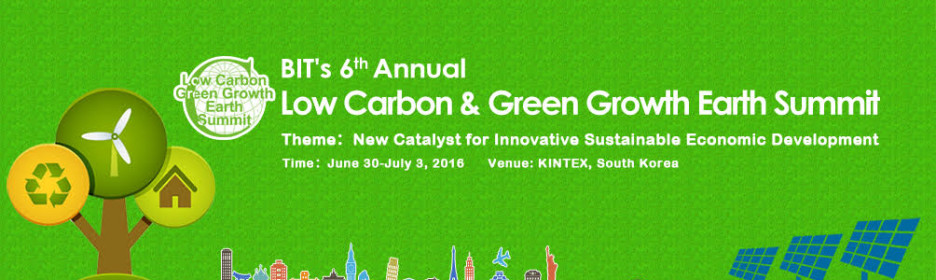 6th Low Carbon & Green Growth Earth Summit (LCGGES-2016)
