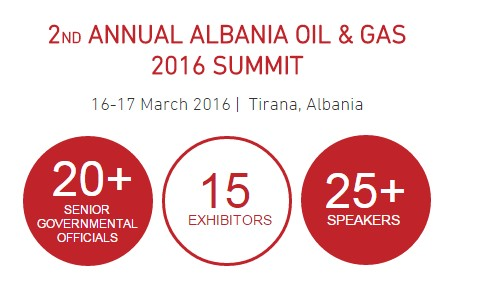 2ND ANNUAL ALBANIA OIL & GAS 2016 SUMMIT   16-17 March 2016 |  Tirana, Albania