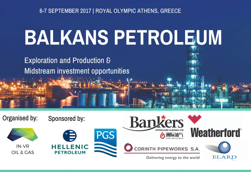 BALKANS PETROLEUM 3-4 OCTOBER 2017 ATHENS, GREECE