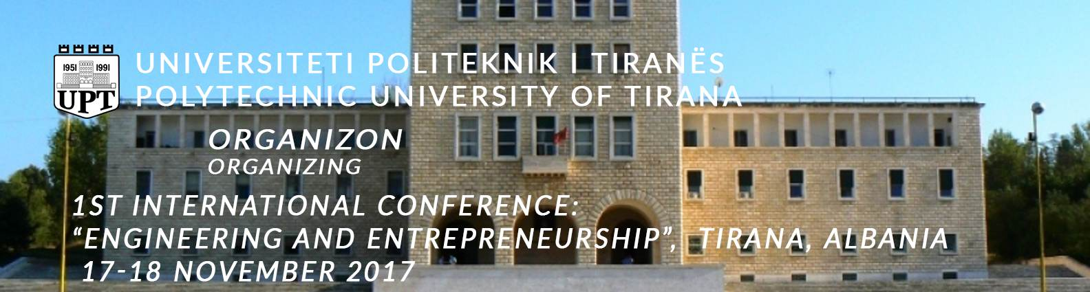 "International Conference: ""Engineering and Entrepreneurship"" Tirana, 17-18 Nov 2017"