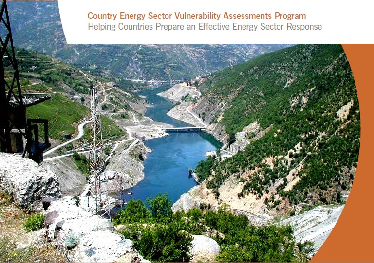 Country Energy Sector Vulnerability Assessments Program Helping Countries Prepare an Effective Energy Sector Response